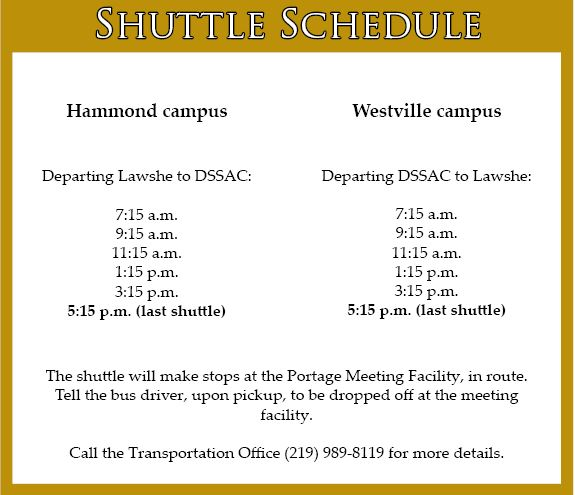 For the past two years, the inter-campus shuttle has departed every-hour from the Westville and Hammond campuses. The shuttle will now depart every-two hours, according to Brian Miller, director of public safety.